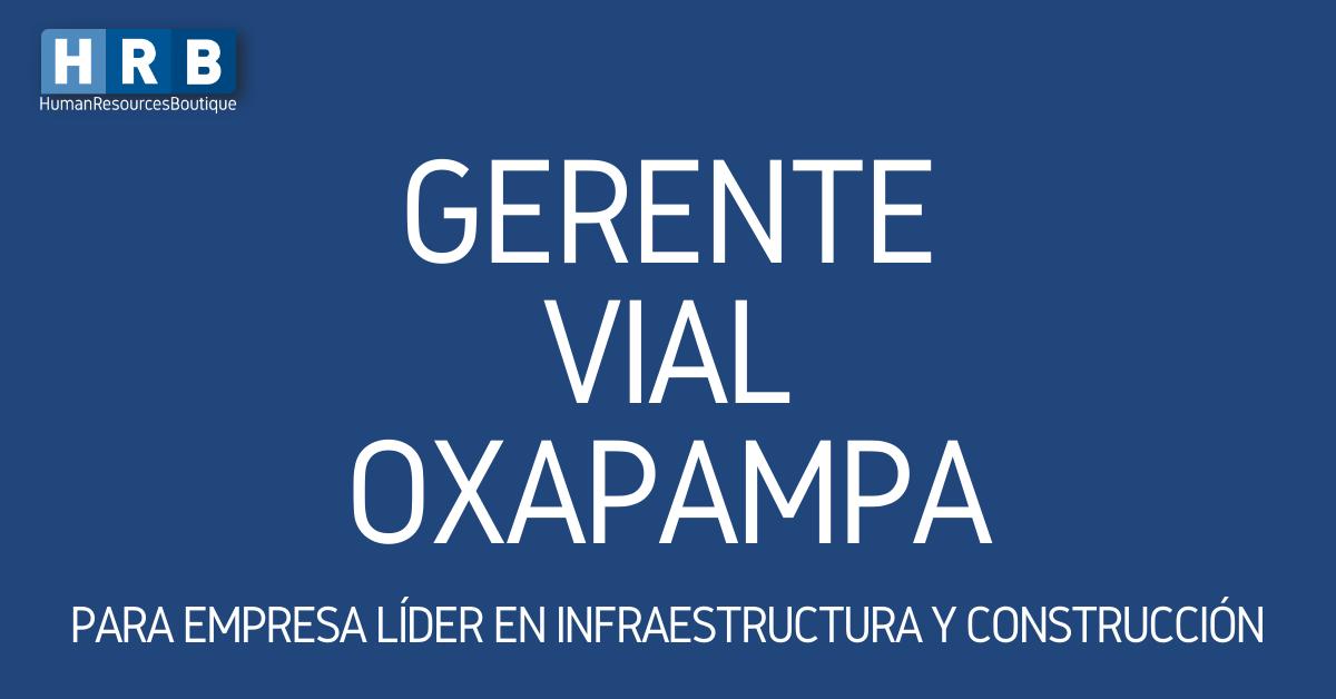 GERENTE VIAL  – OXAPAMPA