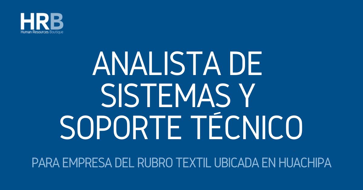 ANALISTA DE SISTEMAS Y SOPORTE TÉCNICO